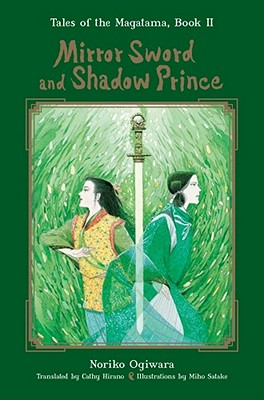 Cover for Mirror Sword and Shadow Prince (Tales of the Magatama #2)