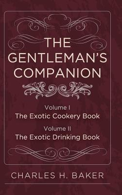 The Gentleman's Companion: Complete Edition Cover Image
