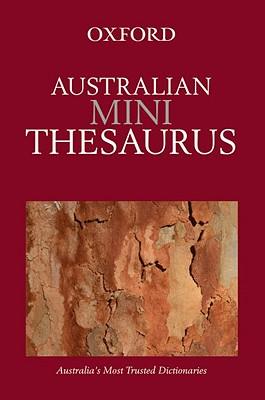 The Australian Oxford Mini Thesaurus Cover Image