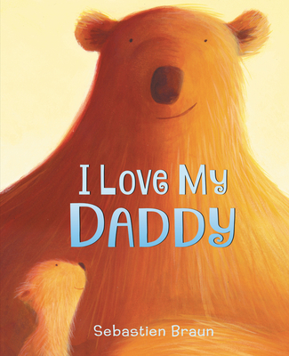I Love My Daddy Board Book Cover Image