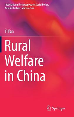 Rural Welfare in China (International Perspectives on Social Policy) Cover Image