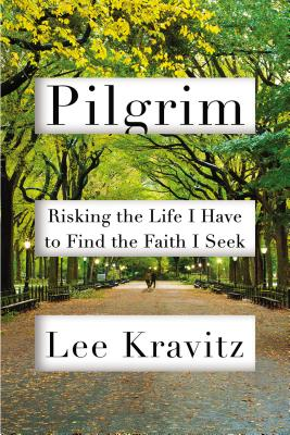 Pilgrim: Risking the Life I Have to Find the Faith I Seek Cover Image