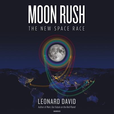 Moon Rush Lib/E: The New Space Race Cover Image