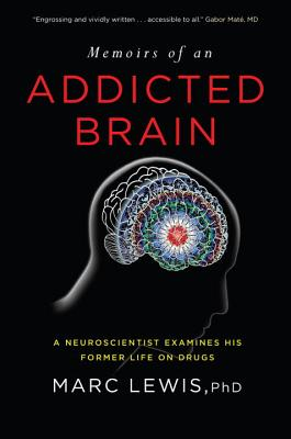 Memoirs of an Addicted Brain Cover