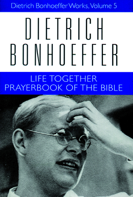 Life Together Prayerbook of the Bible (Dietrich Bonhoeffer Works #5) Cover Image