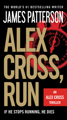 Alex Cross, Run (Alex Cross Novels #20) Cover Image