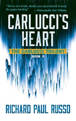 Carlucci's Heart: The Carlucci Trilogy Book Three Cover Image