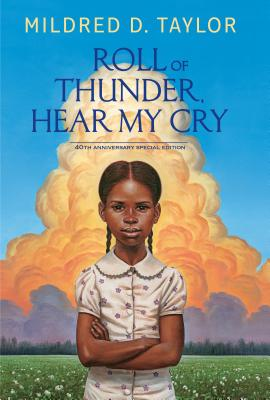 Roll of Thunder, Hear My Cry: 40th Anniversary Special Edition Cover Image