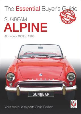 Sunbeam Alpine: All models 1959 to 1968 (Essential Buyer's Guide) Cover Image