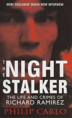 The Night Stalker: The Life and Crimes of Richard Ramirez Cover Image
