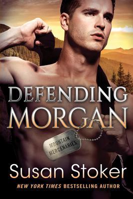 Defending Morgan (Mountain Mercenaries #3) Cover Image