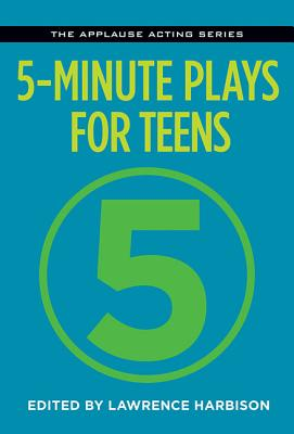 5-Minute Plays for Teens (Applause Acting) Cover Image