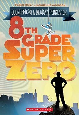 8th Grade Superzero Cover