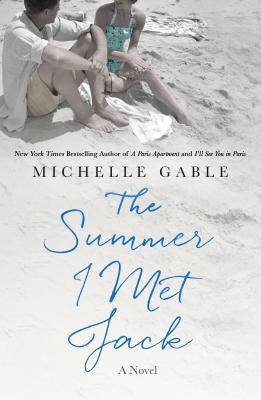 The Summer I Met Jack: A Novel Cover Image