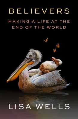 Believers: Making a Life at the End of the World Cover Image