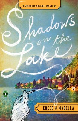 Shadows on the Lake: A Stefania Valenti Mystery Cover Image