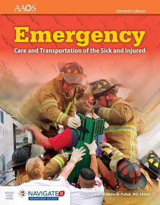 Emergency Care and Transportation of the Sick and Injured Includes Navigate Advantage Access, Eleventh Edition + Fisdap Assessment Package Cover Image