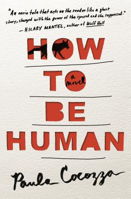 How to Be Human: A Novel Cover Image