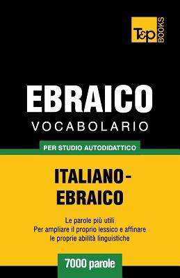 Vocabolario Italiano-Ebraico per studio autodidattico - 7000 parole Cover Image