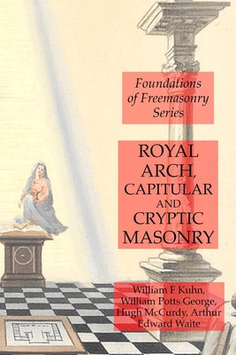 Royal Arch, Capitular and Cryptic Masonry Cover Image