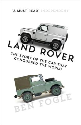 Land Rover: The Story of the Car That Conquered the World Cover Image