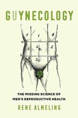 GUYnecology: The Missing Science of Men's Reproductive Health Cover Image