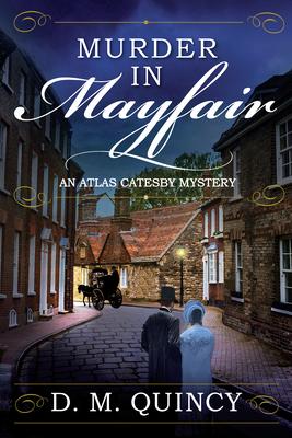 Murder in Mayfair (An Atlas Catesby Mystery #1) cover