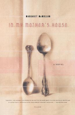 In My Mother's House: A Novel Cover Image