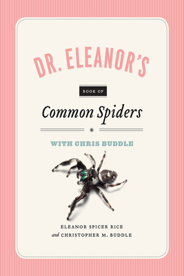 Dr. Eleanor's Book of Common Spiders Cover Image