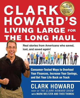Clark Howard's Living Large for the Long Haul Cover