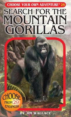 Search for the Mountain Gorillas [With Collectable Cards] (Choose Your Own Adventure #25) Cover Image