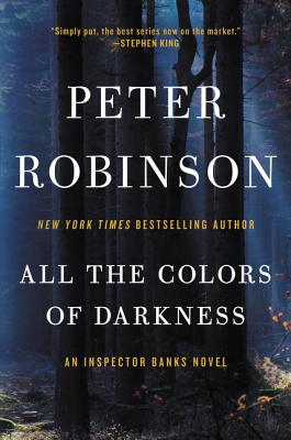 All the Colors of Darkness: An Inspector Banks Novel (Inspector Banks Novels #18) Cover Image
