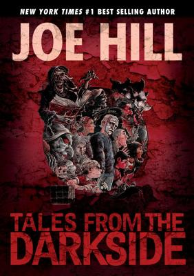 Tales from the Darkside: Scripts by Joe Hill Cover Image