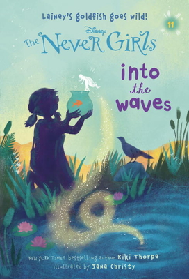 Never Girls #11: Into the Waves (Disney: The Never Girls) Cover Image