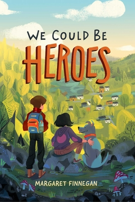 Cover for We Could Be Heroes