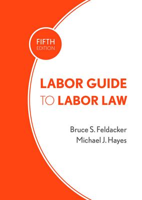 Labor Guide to Labor Law Cover Image