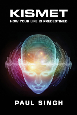 Kismet: How Your Life is Predestined Cover Image