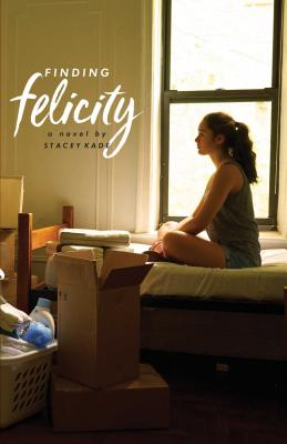 Finding Felicity by Stacey Kade