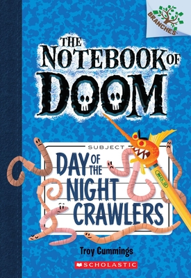 Day of the Night Crawlers: A Branches Book (The Notebook of Doom #2) Cover Image