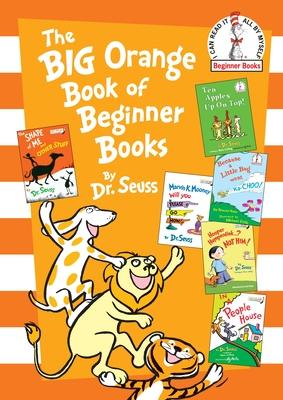 Cover for The Big Orange Book of Beginner Books (Beginner Books(R))