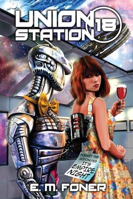 Empire Night on Union Station (Earthcent Ambassador #18) Cover Image