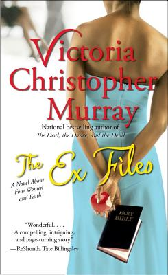 The Ex Files: A Novel About Four Women and Faith Cover Image