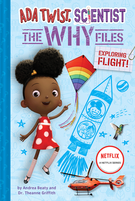Ada Twist, Scientist: The Why Files #1: Exploring Flight! (The Questioneers) Cover Image