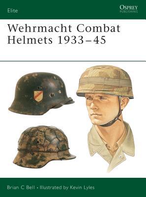 Wehrmacht Combat Helmets 1933 45 Cover