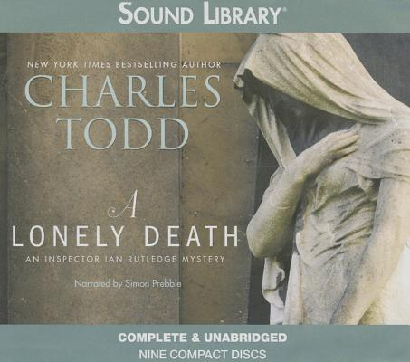 A Lonely Death Lib/E (Inspector Ian Rutledge Mystery) Cover Image