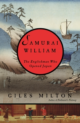 Samurai William: The Englishman Who Opened Japan cover
