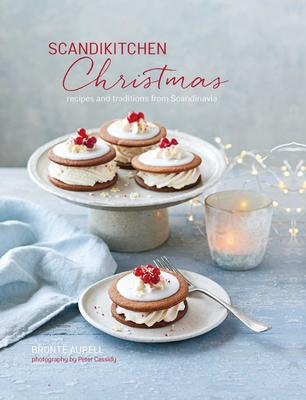 ScandiKitchen Christmas: Recipes and traditions from Scandinavia Cover Image