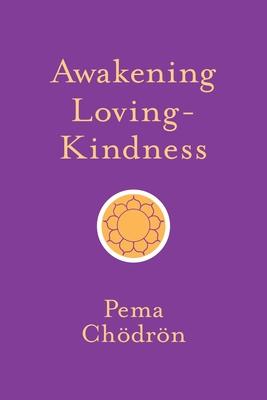 Awakening Loving-Kindness Cover Image