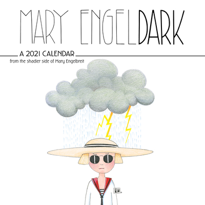 Mary EngelDark 2021 Wall Calendar: From the Shadier Side of Mary Engelbreit Cover Image