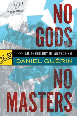 No Gods No Masters: An Anthology of Anarchism Cover Image